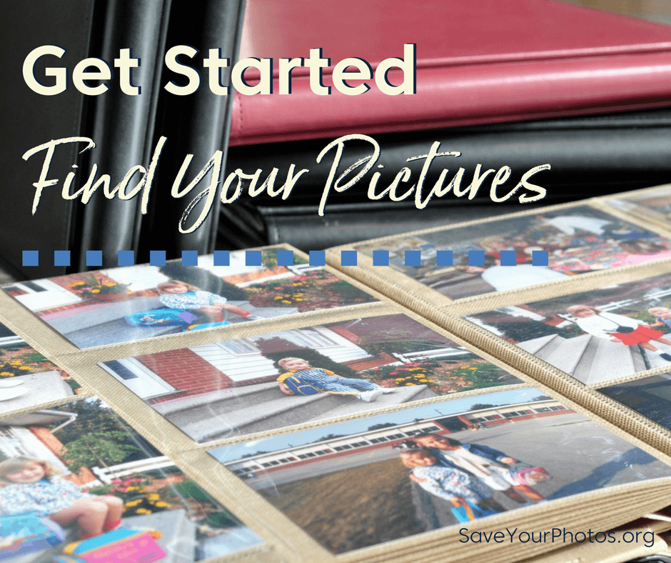 Get Started: Find Your Pictures | SaveYourPhotos.org