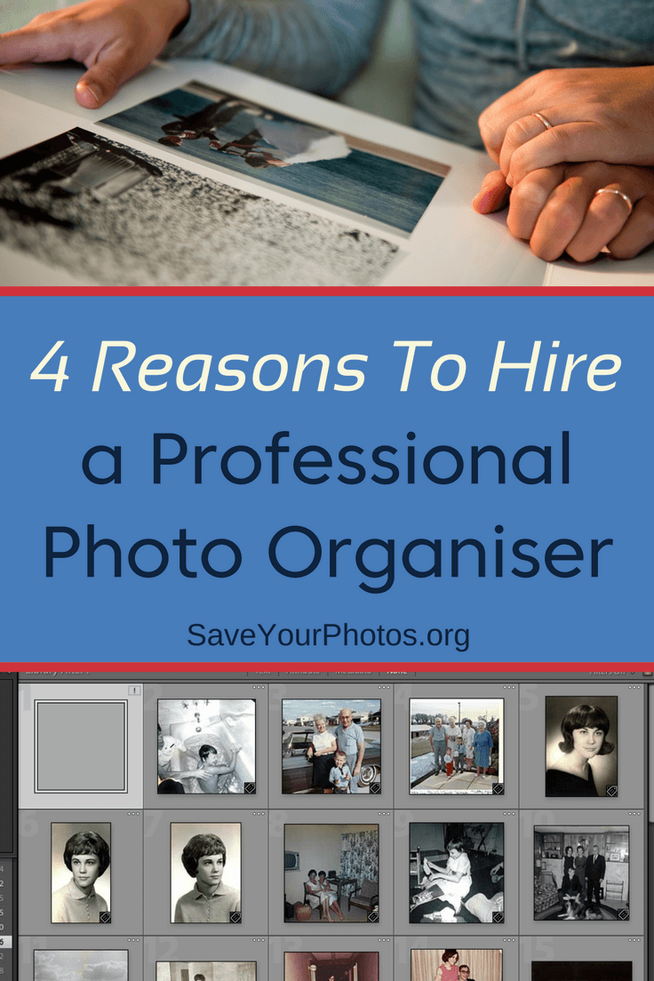 4 Reasons to Hire a Professional Photo Organizer Photo Organiser | SaveYourPhotos.org