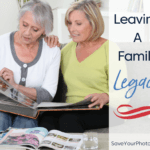 Leaving Your Family Legacy