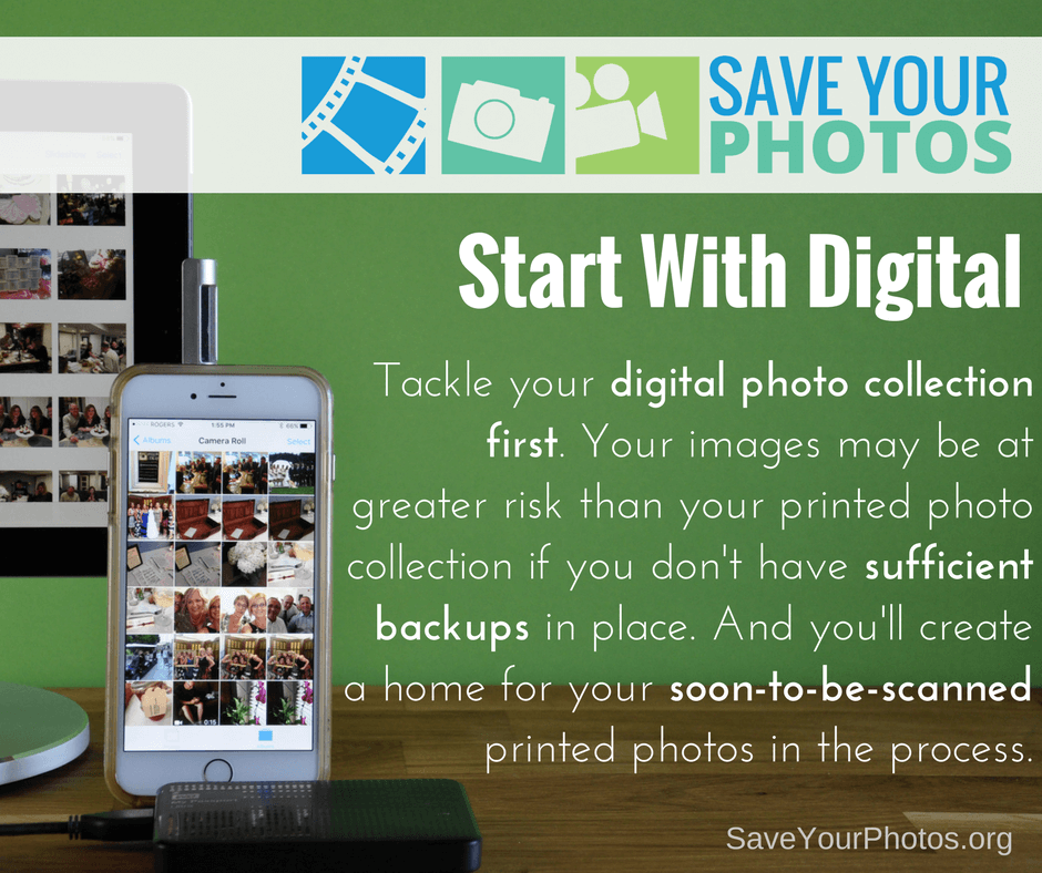 Save Your Photos: Start With Your Digital Photos