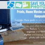 Save Your Photos: Prints, Home Movies and Keepsakes