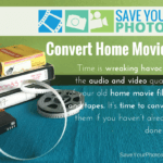 Save Your Photos: Convert Your Home Movies